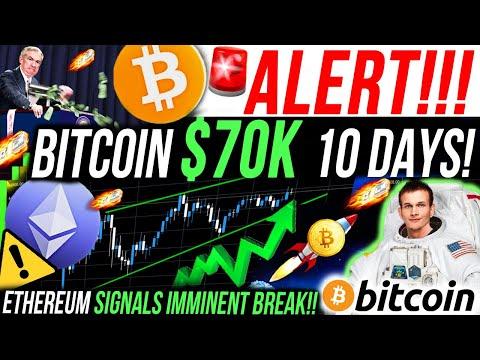 ALERT!!🚨BITCOIN $70K 10 DAYS!! ETHEREUM IMMINENT BREAKOUT!! ALTCOIN SEASON!! BITCOIN NEWS & ANALYSIS